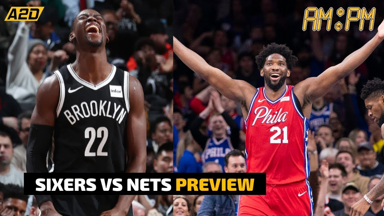 Philadelphia 76ers vs Brooklyn Nets Preview | AM in the PM ...