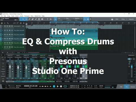 How To: EQ and Compress Drums with Studio One Prime