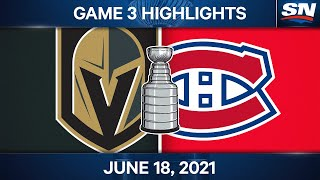 NHL Game Highlights   Golden Knights vs. Canadiens, Game 3 - Jun. 18, 2021