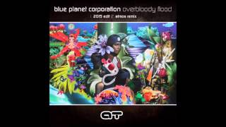 Blue Planet Corporation - Over Bloody Flood (Original 2015)
