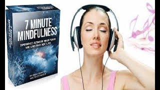 7 Minute Mindfulness Review - Does It Work or Scam?