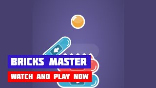 Bricks Master · Game · Gameplay