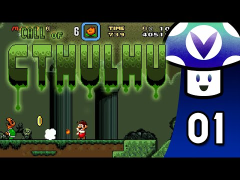 [Vinesauce] Vinny - Super Mario World: Call of Cthulhu (part 1)