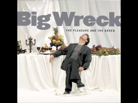 Big Wreck - The Pleasure and The Greed [Full Album]