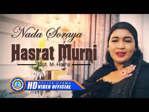Nada Soraya - HASRAT MURNI (Official Music Video ) [HD]