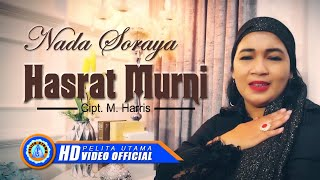 Gambar cover Nada Soraya - HASRAT MURNI (Official Music Video ) [HD]