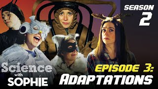 ADAPTATIONS | Animal Science MUSICAL EPISODE! | Season 2 Episode 3