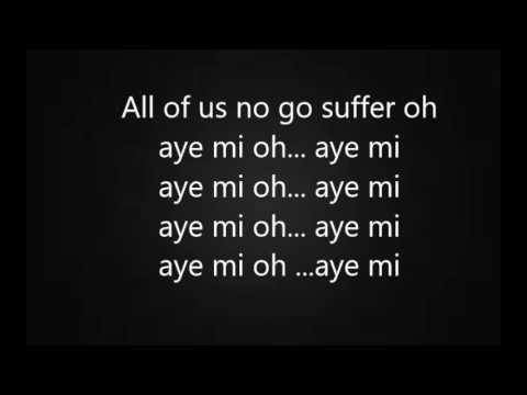Skiibi- Aye mi (Lyrics)
