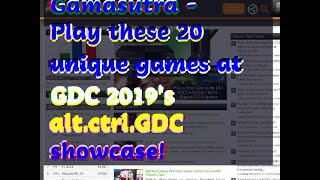12122018 Gamasutra - Play these 20 unique games at GDC 2019