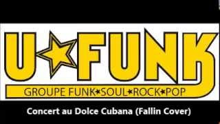 Download Ufunk - Fallin au Dolce Cubana (Alicia Keys Cover) MP3 song and Music Video