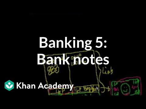 Banking 5: Introduction to Bank Notes