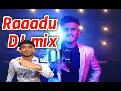 Raadu New Dj Mix 2019   Raadu Mithish - Pawan Kalyan - Prabhas - Allu Arjun - Nani - Roll Rida