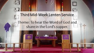 Third Mid-Week Lenten Service, 2021