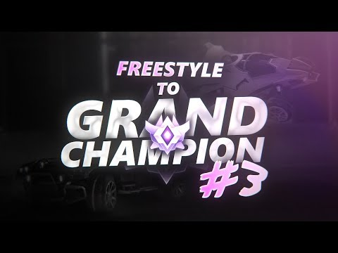 Freestyle to Grand Champion #3 - Rocket League