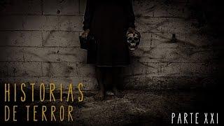 HISTORIAS DE TERROR (RECOPILACIÓN XXI)