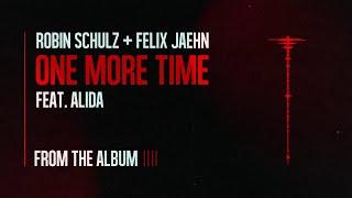 Robin Schulz & Felix Jaehn -  One More Time feat. Alida ( 1 Hour )