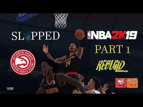 NBA 2K19 HAWKS REBUILD PS4 PRO 4K Part 1  THE SET UP