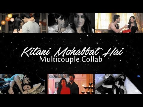 Kitani Mohabbat Hai    Multicouples collab   