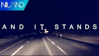 Niland - And It Stands [Official Lyric Video]