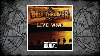 Bolt Thrower (United Kingdom) - Live War (2010)