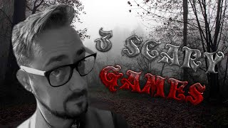 What Could POSSIBLY Go Wrong?! | 3 Scary Games