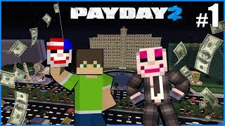 PayDay v Minecraftu! /+/ Gejmr