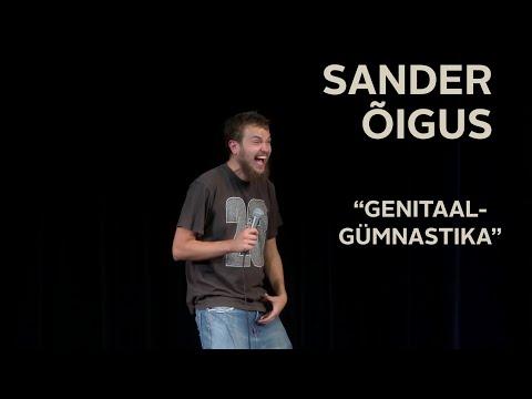 """Sander Õigus - """"Genitaalgümnastika"""""""