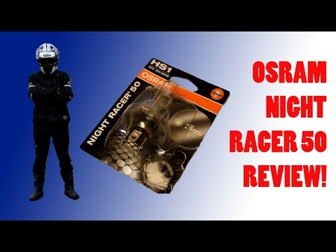 Osram Night Racer 50 Review!