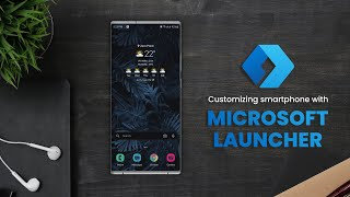 Customizing smartphone with Microsoft launcher - Is it any Good? screenshot 3