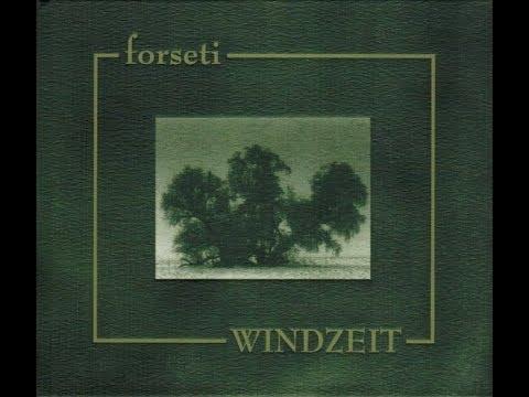 Forseti - Windzeit (FULL ALBUM) (2002)