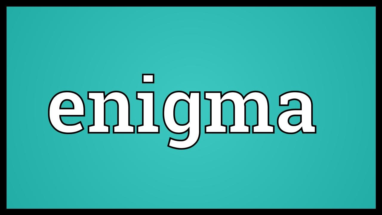 enigma meaning enigma meaning