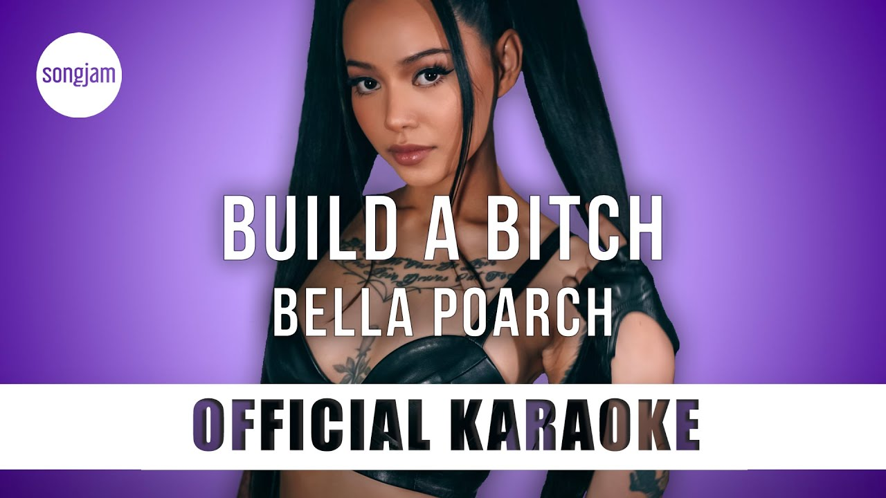 Bella Poarch - Build a B*tch (Official Karaoke Instrumental)   SongJam