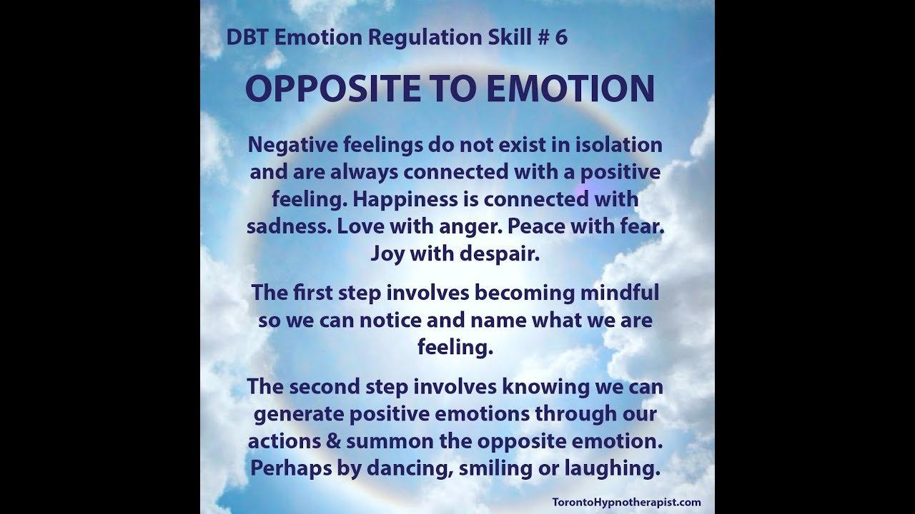 toronto hypnotherapist s dbt emotion regulation skill 06 opposite
