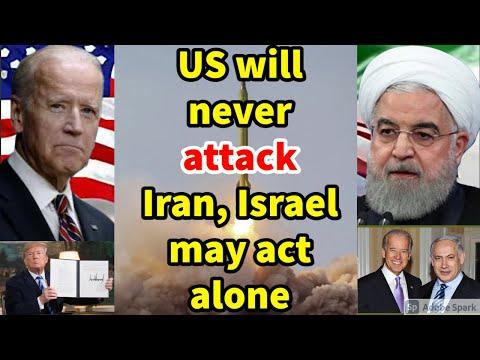 IRAN Vs ISRAEL. Minister Says US Will Never Attack Iran Nuclear Facilities; Israel May Act Alone.