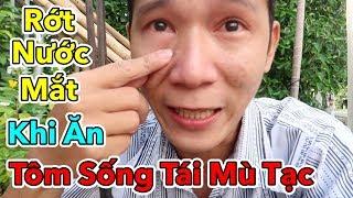 Lâm Vlog - Lần Đầu Ăn Thử Tôm Sống Tái Chanh - Tôm Sống Chấm Mù Tạc và Cái Kết