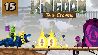 Kingdom Two Crowns - Shogun Campaign - Part 15