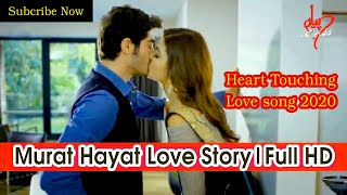 Morat hayat first Kiss Love song || Mix Hindi song 2020