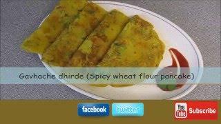 Gavhache dhirde Spicy wheat flour pancake Breakfast recipe