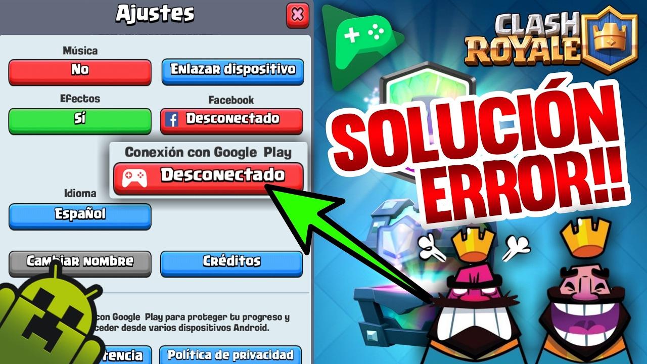 Como Conectar Clash Royale Con Google Play Juegos Youtube