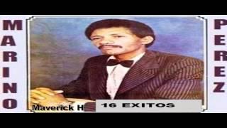 Marino Perez Bachata Mix 16 Exitos ♫ ★ Maverick H