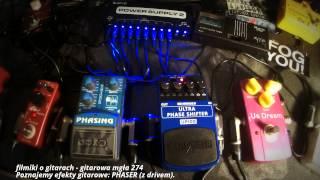 Poznajemy efekty gitarowe: PHASER PHASING - od tego zaczynał EXAR :) - FILMIKI O GITARACH 274