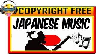 ???? MÚSICA JAPONESA SIN COPYRIGHT ???? (Música De Japón)