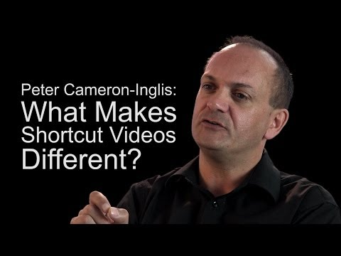 Peter Cameron-Inglis - What makes short cut videos different?