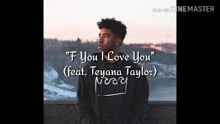 KYLE F You I Love You feat Teyana Taylor LYRICS