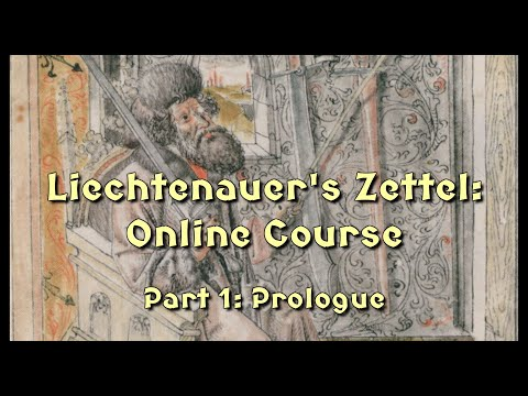 Liechtenauer's Zettel Online Course Part 1 from YouTube · Duration:  1 hour 26 minutes 42 seconds