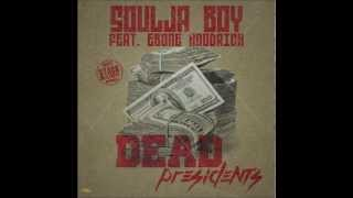 Watch Soulja Boy Dead Presidents video