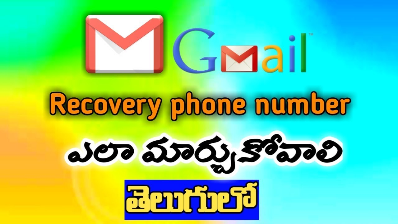 Gmail recovery phone number Change telugu