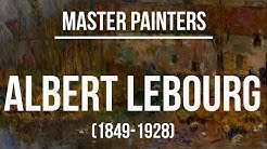 Albert Lebourg (1849-1928) A collection of paintings 4K Ultra HD