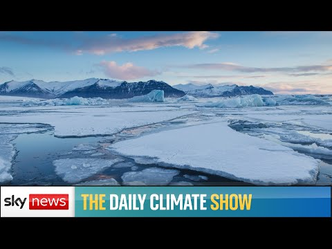 The Daily Climate Show: New fears over Arctic ice