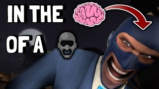 TF2: In The Mind Of a Spy #1 [Spy Tips]
